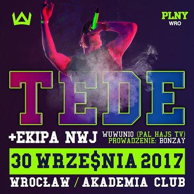 TEDE Skrrrt Wrocław Oficjalna Premiera Wuwunio & Palhajstv