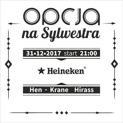 OPCJA NA SYLWESTRA: HEN / KRANE / HIRASS
