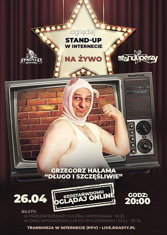 Stand-up na żywo w Internecie: Grzegorz Halama