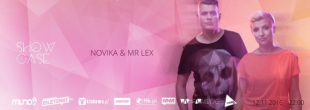 Live Showcase with Novika & Mr Lex