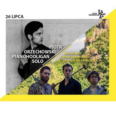 IN LOVE WITH / PIOTR ORZECHOWSKI PIANOHOOLIGAN