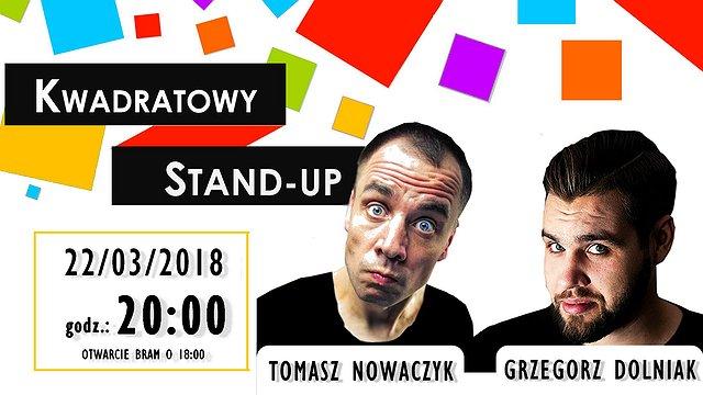 Kwadratowy Stand-up! – Grzegorz Dolniak, Tomasz Nowaczyk