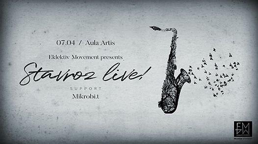 Eklektiv Movement pres. Stavroz Live!