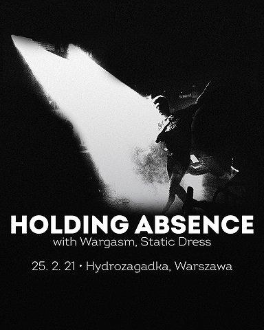 Holding Absence + Wargasm + Static Dress