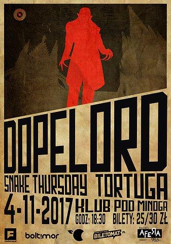 Dopelord, Snake Thursday, Tortuga