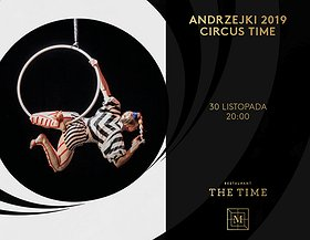 Impreza Andrzejkowa 2019 - Circus Time!