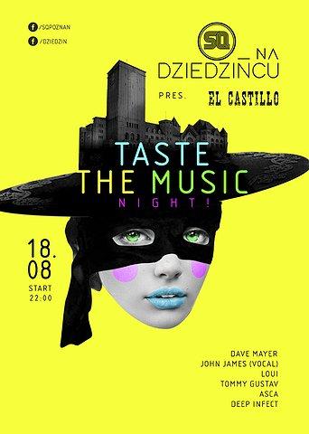 SQ na Dziedzińcu: El Castillo! pres Taste The Music Night
