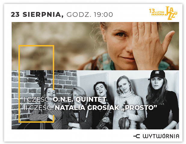 """LAJ XIII - O.N.E. QUINTET / NATALIA GROSIAK """"PROSTO"""""""