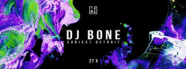 TAMA pres. Acid Plant w/ DJ Bonec