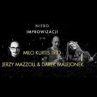 Niebo Improwizacji - Mazzoll x Kurtis x Malejonek
