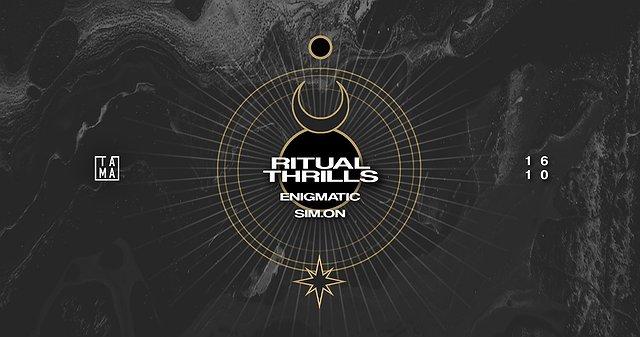 Ritual Thrills | Tama