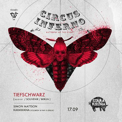 CIRCUS INFERNO - Butterfly Of The Night