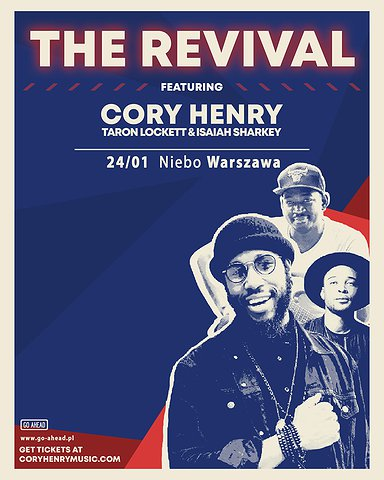 The Revival featuring Cory Henry, Taron Lockett, and Isaiah Sharkey