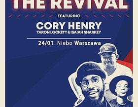 The Revival featuring Cory Henry, Taron Lockett, and Isaiah Sharkey