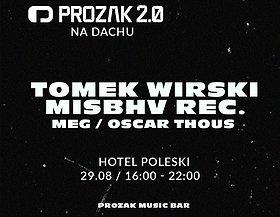 Prozak na dachu w. Wirski/ MISBHV rec.