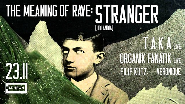 The Meaning of Rave: Stranger