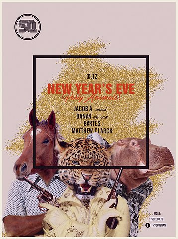 SQ New Years Eve pres Party Animals