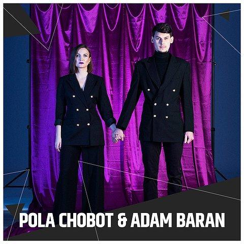 Pola Chobot & Adam Baran