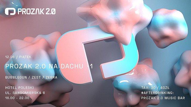 Prozak 2.0 Na Dachu x -1 x Hotel Poleski