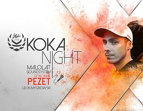 Małolat x PEZET x KOKA Night