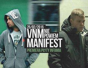 VNM & Manifest - premiera płyty 'Infamia'