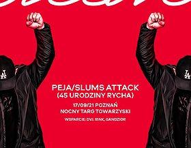 Peja/Slums Attack + goście | Poznań | 45 URODZINY RYCHA