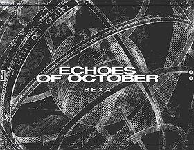 Echoes of October | Bexa / Tama + VJ Lola Haze