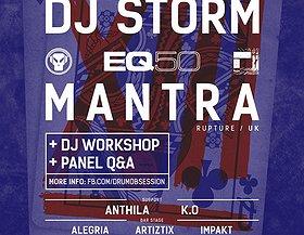 DrumObsession 13th Birthday: EQ50 with DJ STORM & MANTRA