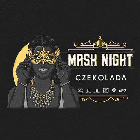 MASK NIGHT