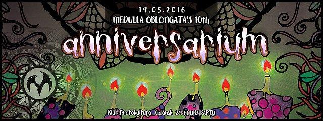 Anniversarium - Medulla Oblongata's 10th - Psychedelic Trance Party