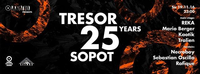 Tresor 25 Years sopot