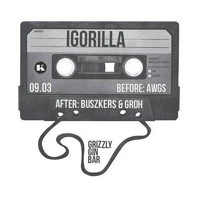Igorilla / Buszkers & Groh