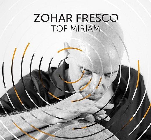 ZOHAR FRESCO QUARTET – TOF MIRIAM
