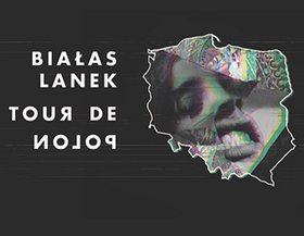 Białas x Lanek/ Tour de Polon/ Płock