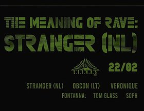 Stranger (NL) | The Meaning Of Rave