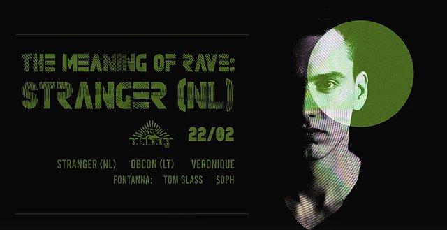 Stranger (NL)   The Meaning Of Rave