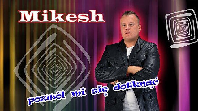MIKESH
