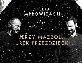 Jerzy Mazzoll x Jurek Przeździecki