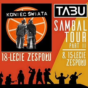 Koncerty: TABU + KONIEC ŚWIATA