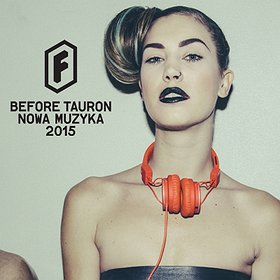 Koncerty: Elliphant + Purple + Global Diggers - Before Festiwal Tauron Nowa Muzyka 2015