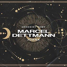 Muzyka klubowa: Urodziny TAMY: MARCEL DETTMANN / JOANA + VJ Lola Haze