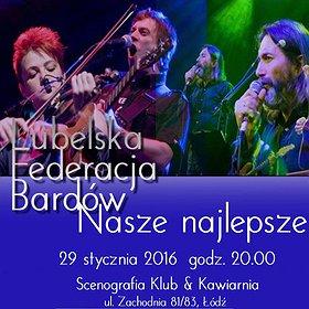 """Koncerty: Lubelska Federacja Bardów - """"Nasze najlepsze"""""""