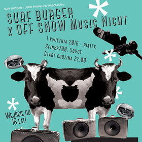 Imprezy: SURF BURGER x OFF SNOW Music Night