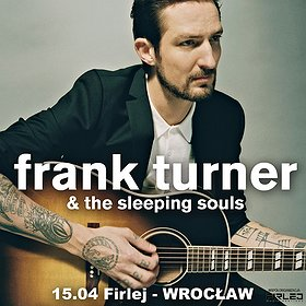 Koncerty: Frank Turner & The Sleeping Souls