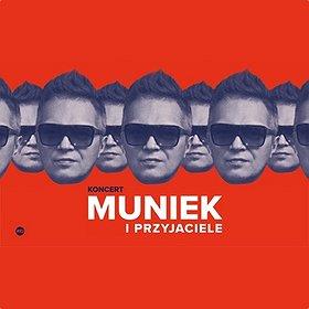 Koncerty: MUNIEK I PRZYJACIELE - Łódź