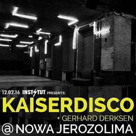Events: Instytut pres: Kaiserdisco @ Nowa Jerozolima