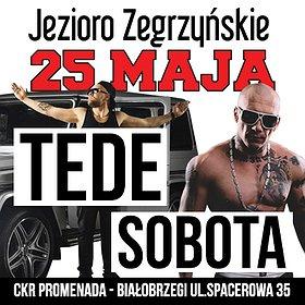 Koncerty: TEDE| SOBOTA| CKR PROMENADA