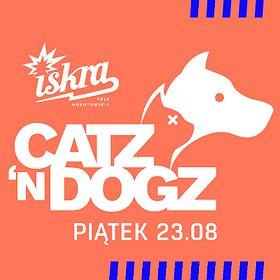 Clubbing: Catz 'n Dogz