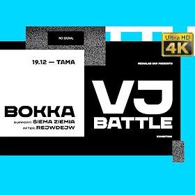 Muzyka klubowa: BOKKA x Medialab UAP[VJ Battle]