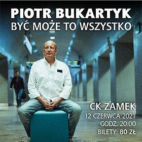 Pop / Rock: Piotr Bukartyk | Poznań